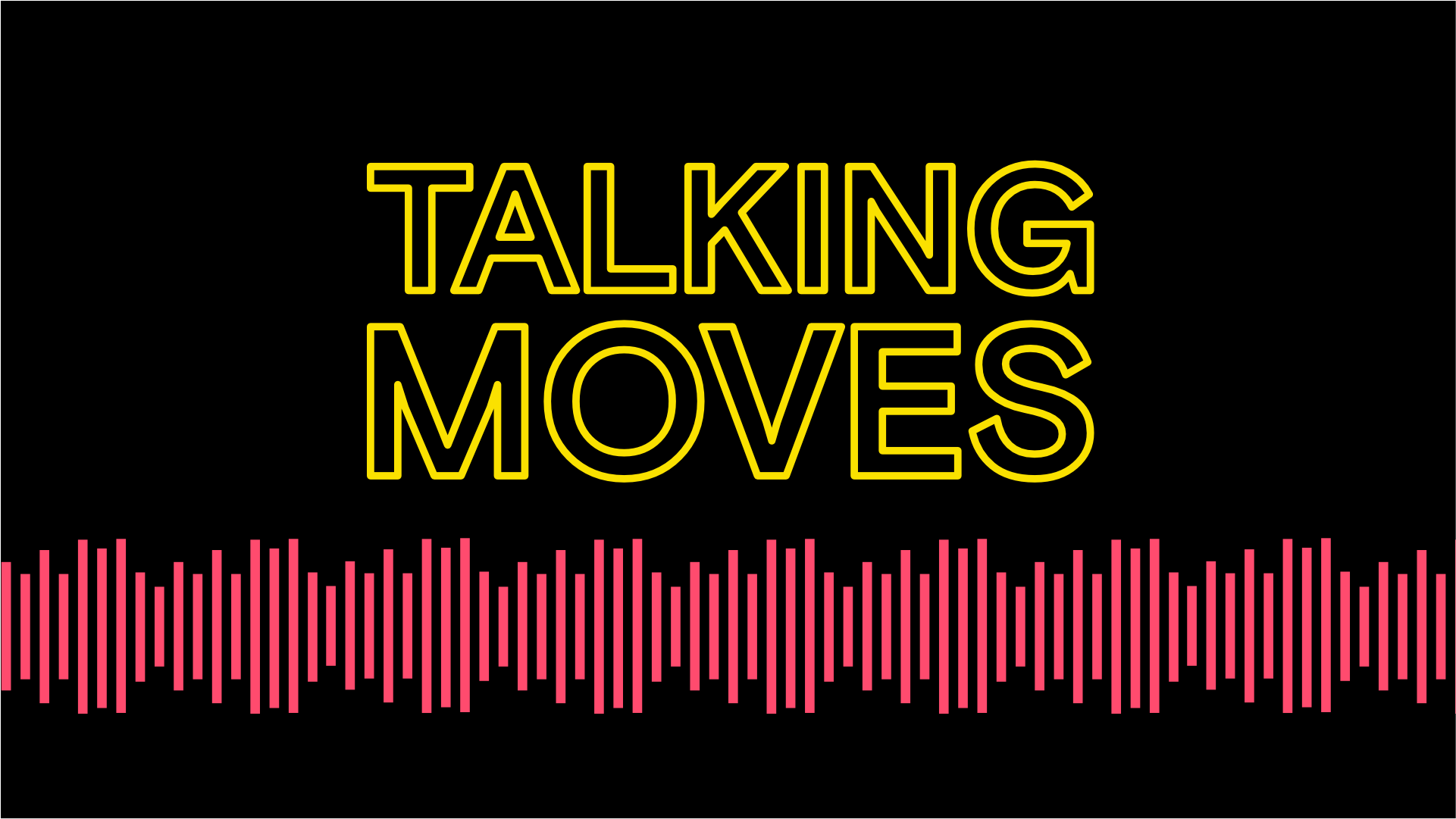Talking Moves title with pink sound wave underneath