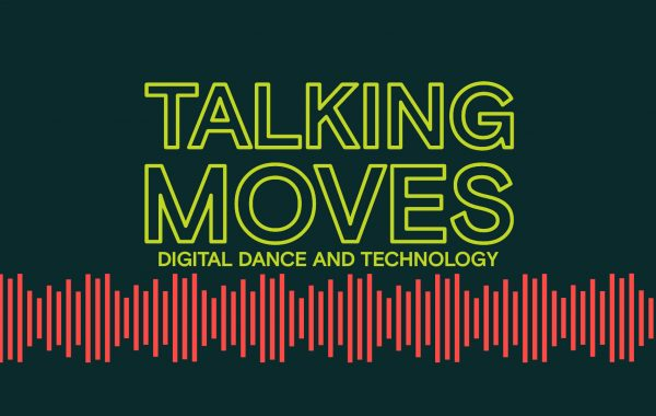 Talking Moves Digital Dance and Technology title