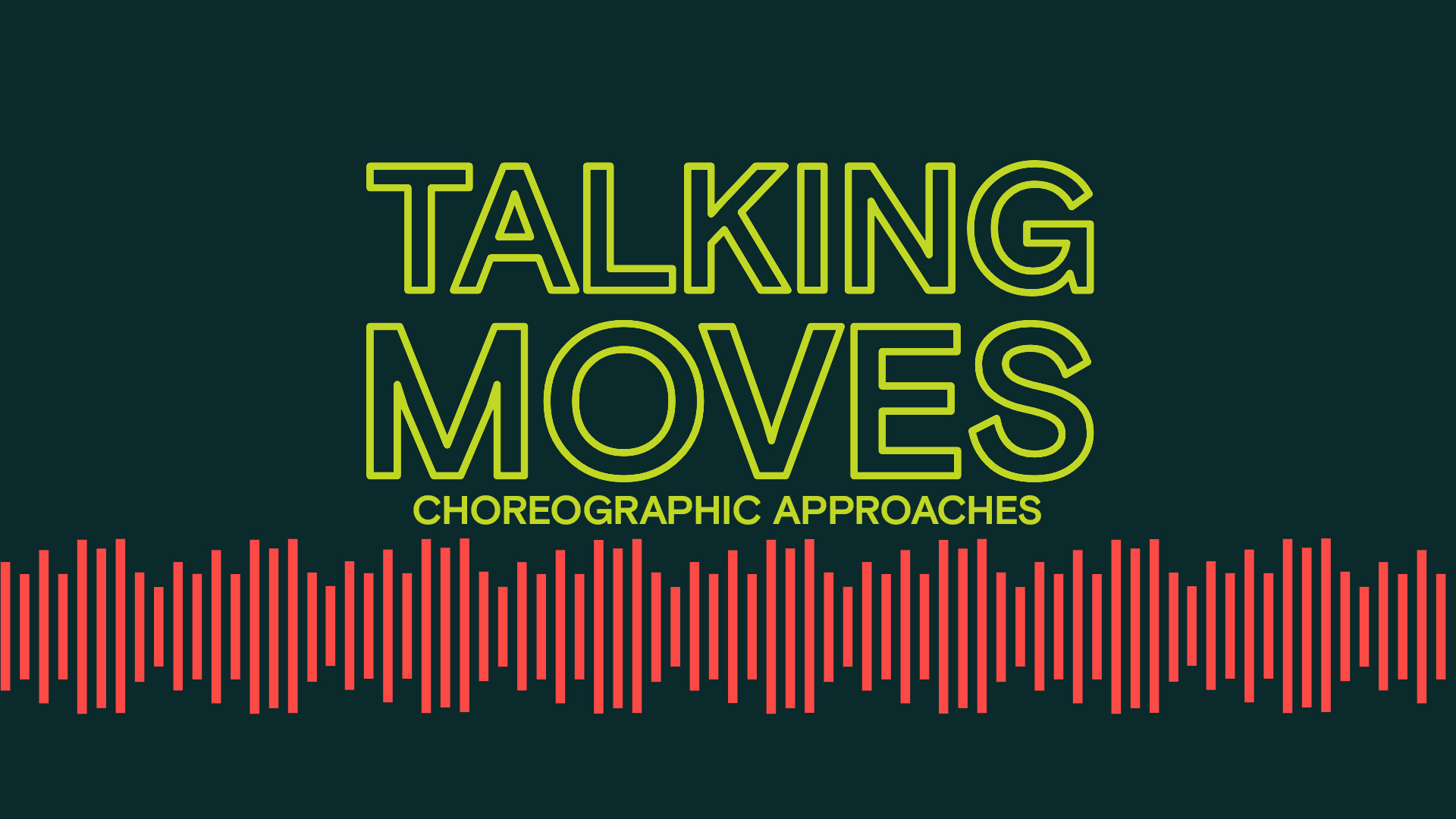 Choreographic Approaches title Talking Moves