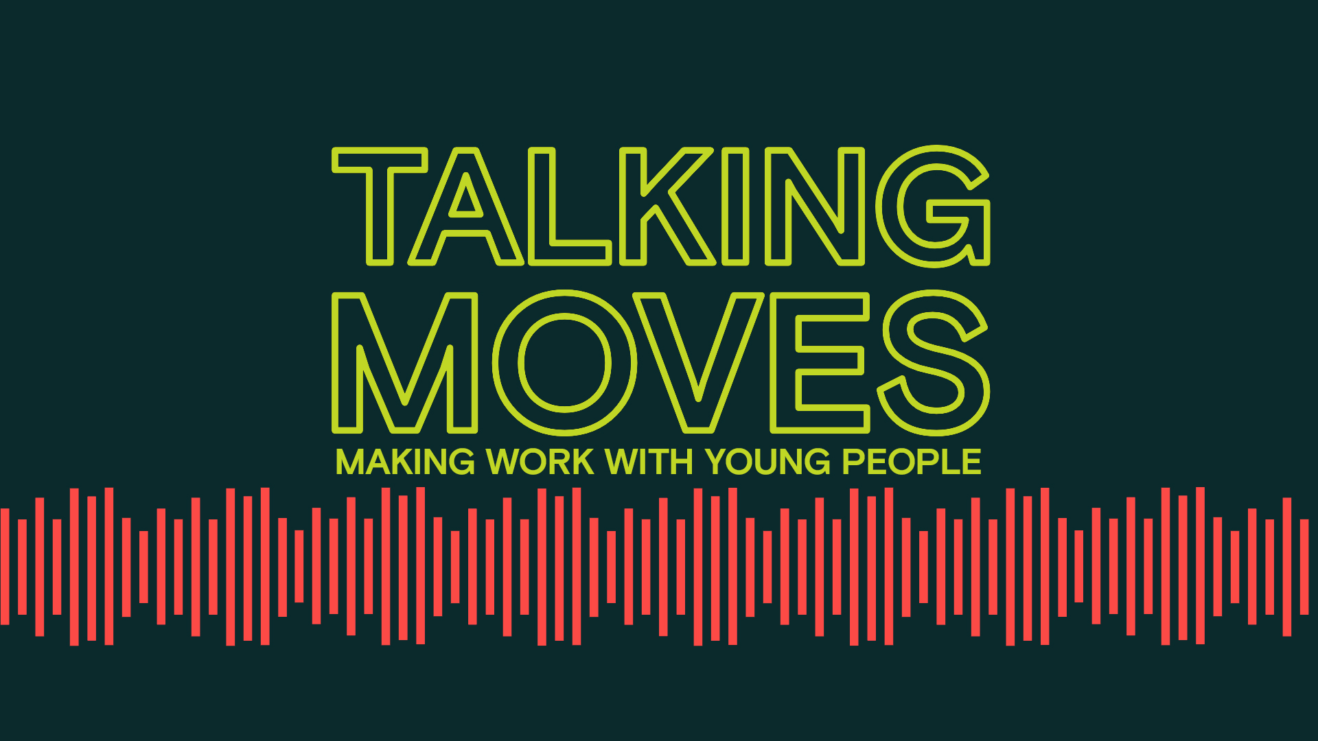 Making Work with Young People Talking Moves title
