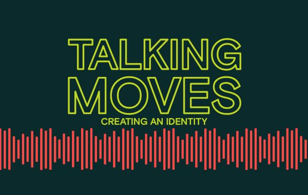 Creating an Identity - Talking Moves S04 / E01 title