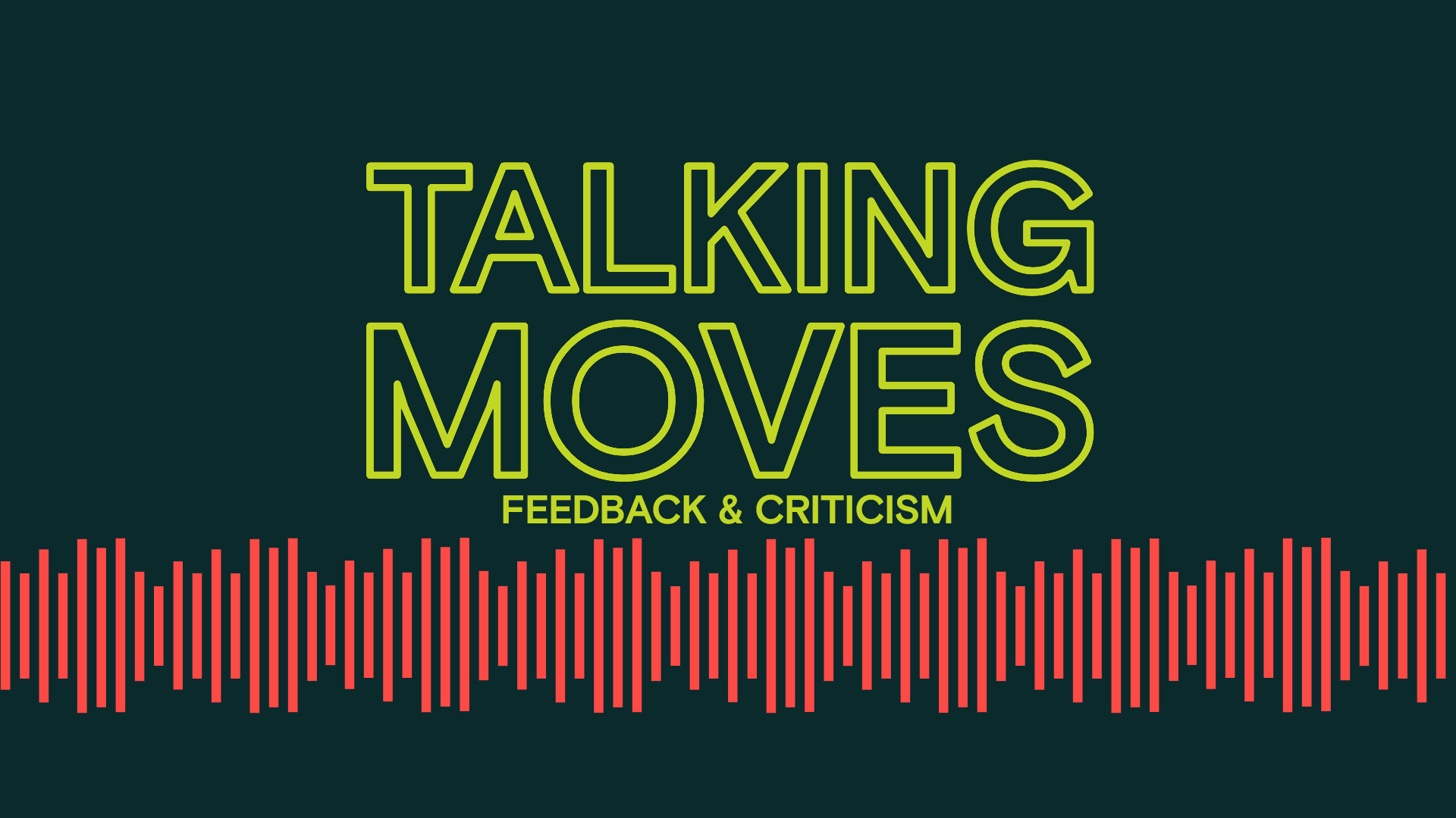 Feedback and Criticism - Talking Moves logo and title